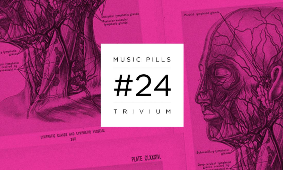Music Pills #24: Trivium