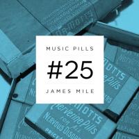 Music Pills #25: James Mile