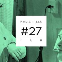 Music Pills #27: Iar