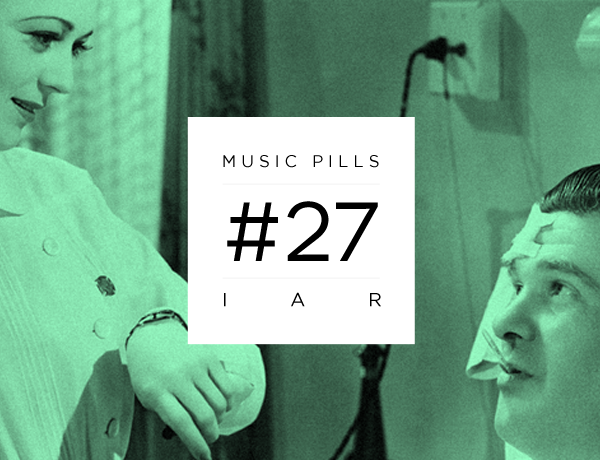 Music Pills #27: Iar